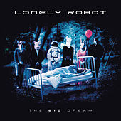 The Big Dream von Lonely Robot