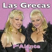 Play & Download P'alante by Las Grecas | Napster