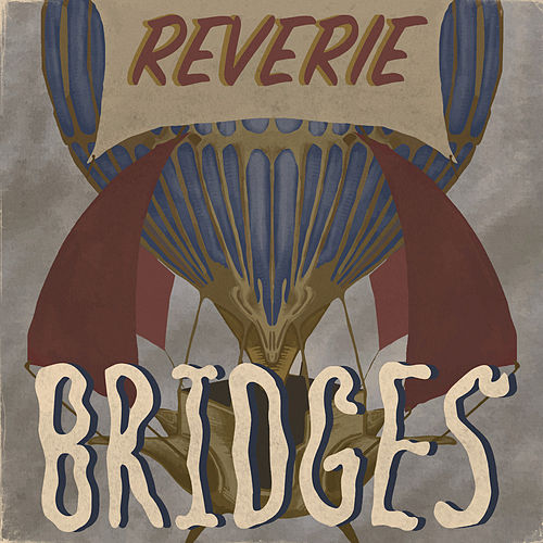 Reverie by The Bridges