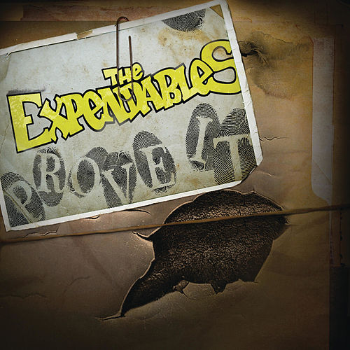 Prove It by The Expendables