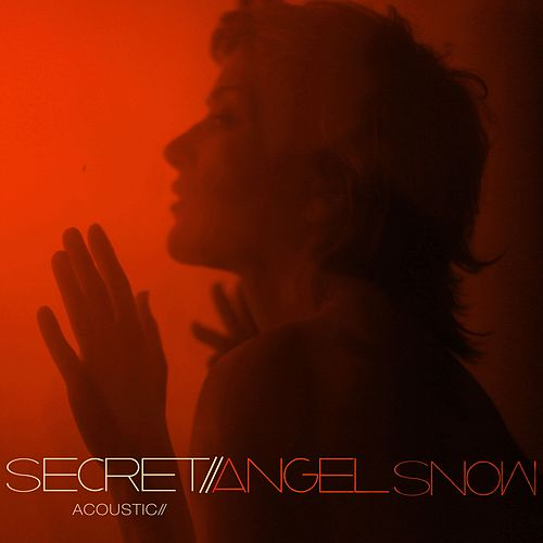 Secret (Acoustic) by Angel Snow