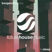 No Sleep von Bougenvilla