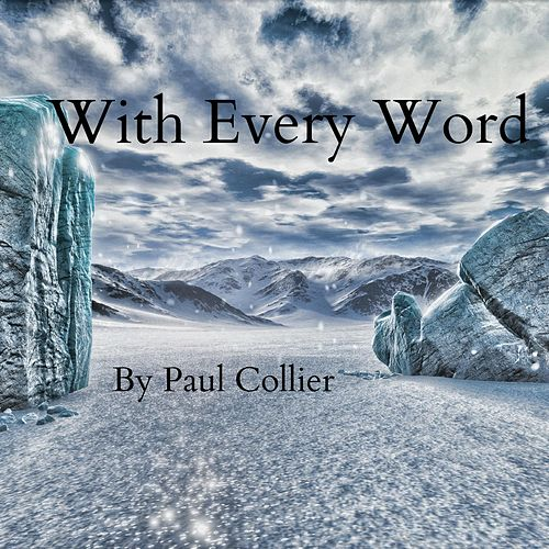 With Every Word by Paul Collier