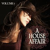 A House Affair, Vol. 7 by Various Artists