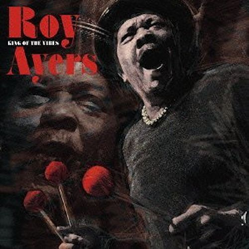 Play & Download King Of The Vibes by Roy Ayers | Napster