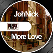 Play & Download More Love by Johnick | Napster