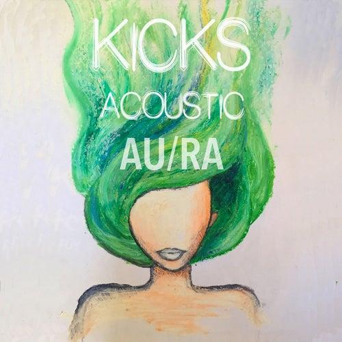 Kicks (Acoustic) by Aura