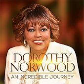 An Incredible Journey (Live) by Dorothy Norwood