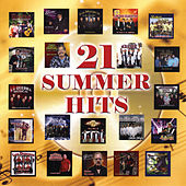 Play & Download 21 Summer Hits by Various Artists | Napster
