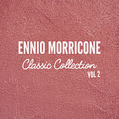 Ennio Morricone Classics Collection, Vol. 2 by Ennio Morricone