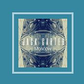 Play & Download Moscow by Jack Carter | Napster