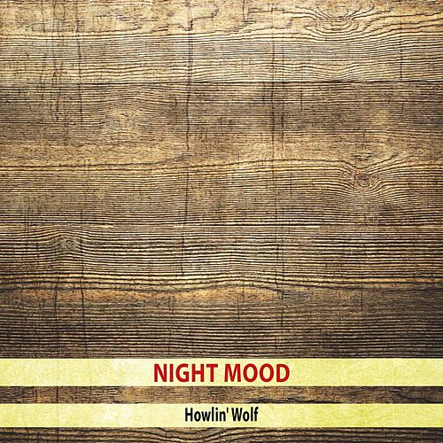 Night Mood di Howlin' Wolf