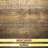 Night Mood de Hank Williams