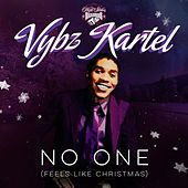 Play & Download No One (Feels Like Christmas) by VYBZ Kartel | Napster