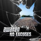 No Excuses by Awaken