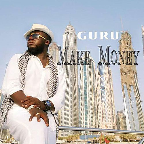 Play & Download Make Money by Guru | Napster