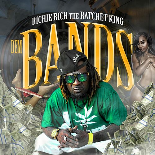 Play & Download Dem Bands by Richie Rich | Napster