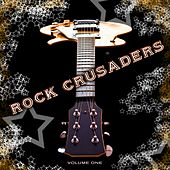 Rock Crusaders, Vol. 1 by Various Artists