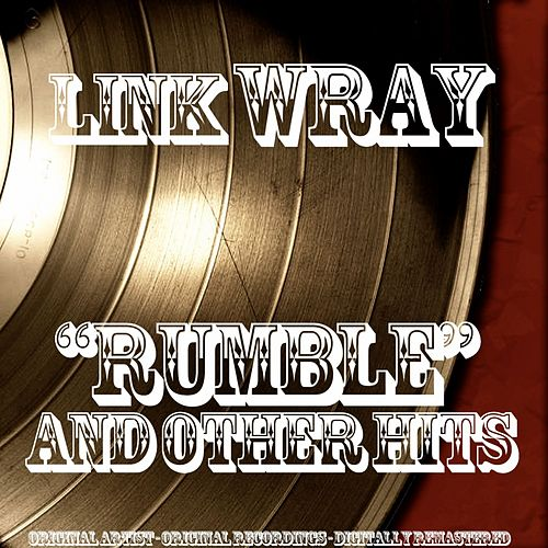Rumble and Other Hits von Link Wray