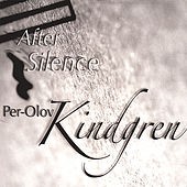 Play & Download After Silence by Per-Olov Kindgren | Napster