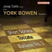 BOWEN, Y.: Piano Works, Vol. 3 (Celis) - Short Sonata / Toccata / Ballade No. 2 by Joop Celis
