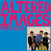 Pinky Blue by Altered Images