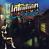Play & Download Turn It On by Intuition | Napster