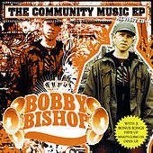 The Community Music - Ep (Revisited) by Bobby Bishop