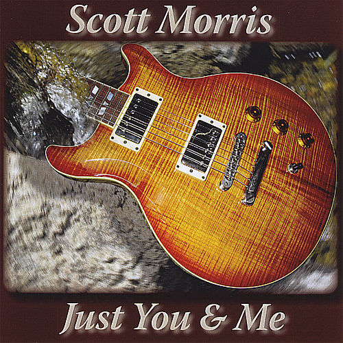 Just You and Me by Scott Morris