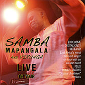 Play & Download Live On Tour by Samba Mapangala | Napster