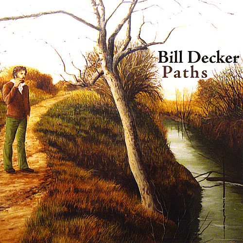 Play & Download Paths by Bill Decker | Napster
