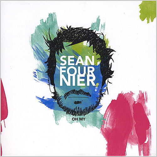 Play & Download Oh My by Sean Fournier | Napster