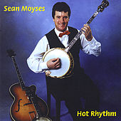 Play & Download Hot Rhythm by Sean Moyses | Napster