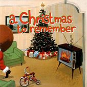Play & Download A Christmas To Remember by Various Artists | Napster