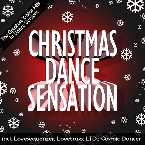 Play & Download Christmas Dance Sensation by Various Artists | Napster