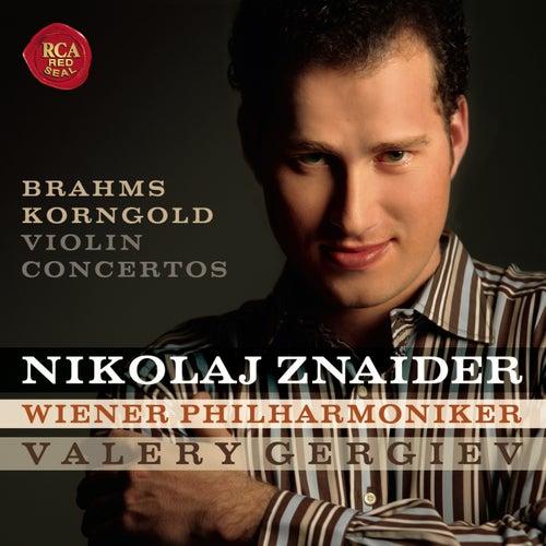 Play & Download Brahms and Korngold Violin Concertos by Nikolaj Znaider | Napster