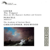 Locke: The Tempest; Music for His Majesty's Sackbutts & Cornetts von Various Artists