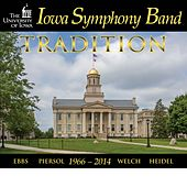 Play & Download Tradition by Iowa Symphony Band | Napster