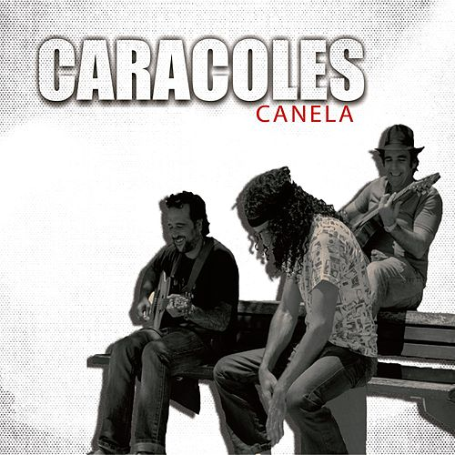 Play & Download Canela - Single by Los Caracoles | Napster