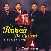 Play & Download La Cantinera by Ruben De La Cruz | Napster