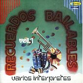 Play & Download Recuerdos Bailables Vol 1 by Various Artists | Napster