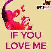 Play & Download If You Love Me by Joe | Napster