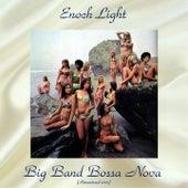 Big Band Bossa Nova (Remastered 2017) van Enoch Light