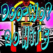 Play & Download Doo-Wop 20 Hits by Various Artists | Napster