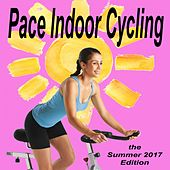 Sport Life - Pace Indoor Cycling (The Summer 2017 Edition) by Power Sport Team