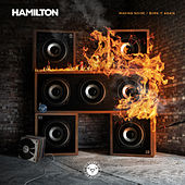 Play & Download Making Noise / Burn It Again by Hamilton | Napster