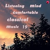 Listening mind comfortable classical music 19 by Relax classic
