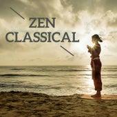 Zen Classical by Various Artists
