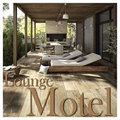 Play & Download Lounge Motel by Various | Napster