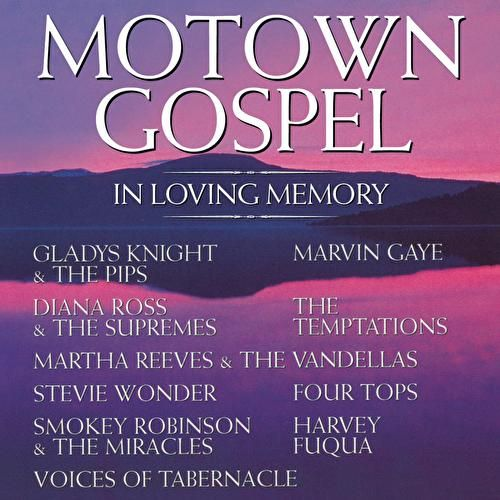 Play & Download Motown Gospel: In Loving Memory by Various Artists | Napster